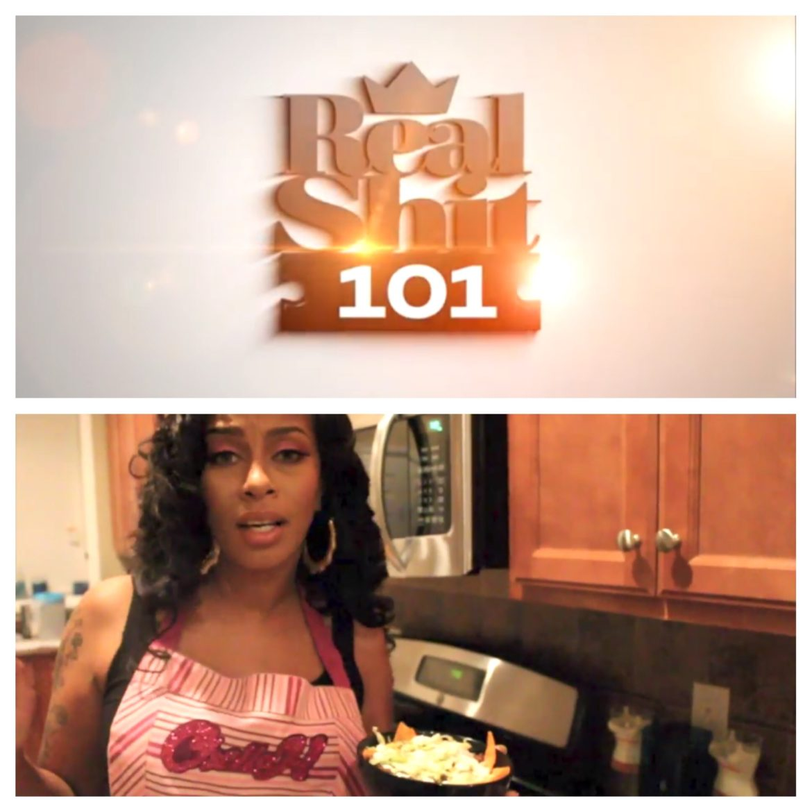Real Shit 101 With Chella H Episode 1 Webisode Can I