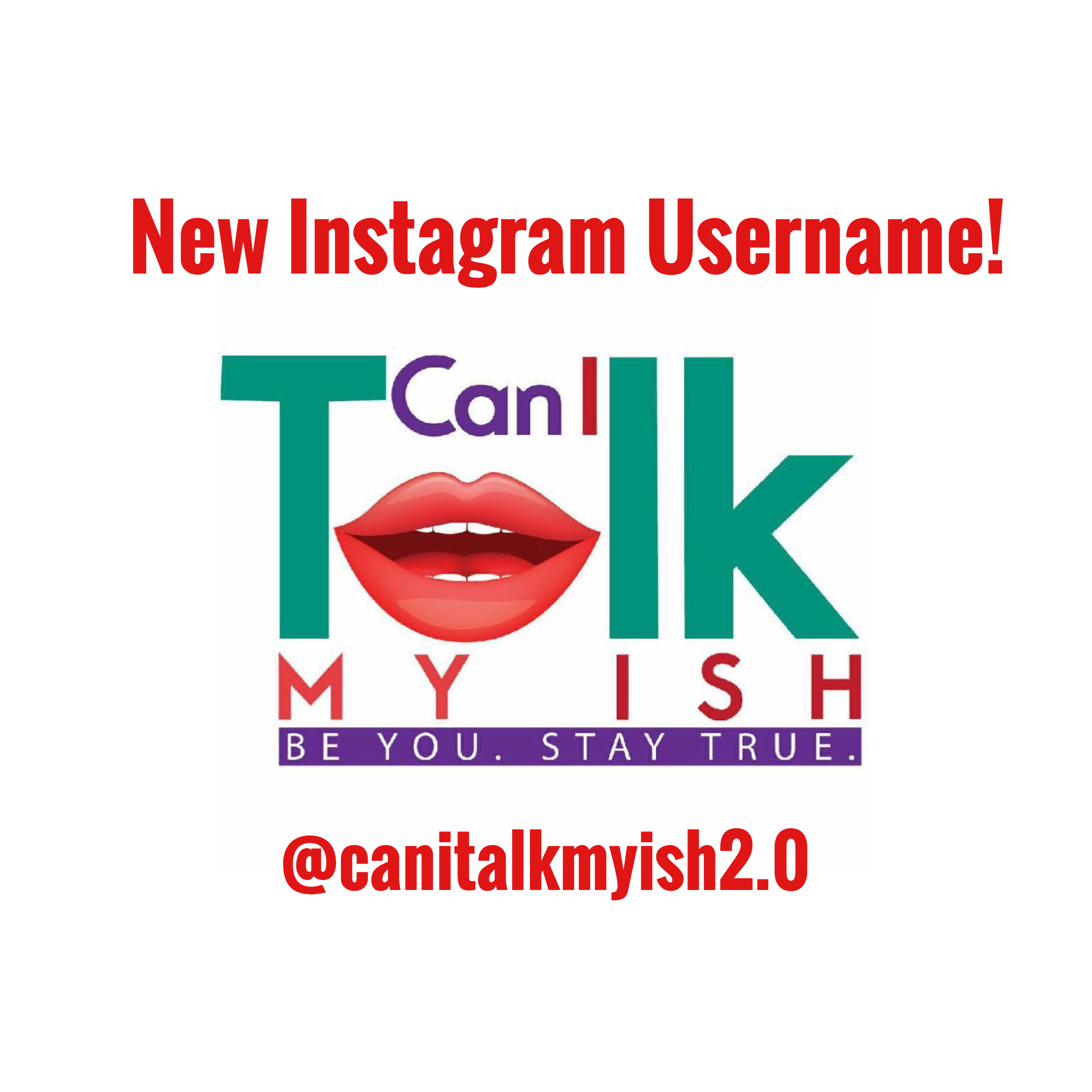 New Instagram Username Alert! | Can I Talk My Ish